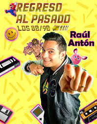 RAUL ANTON.REGRESO AL PASADO